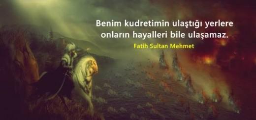Fatih Sultan Mehemet Sözleri