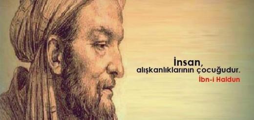 İbn-i Haldun Sözleri