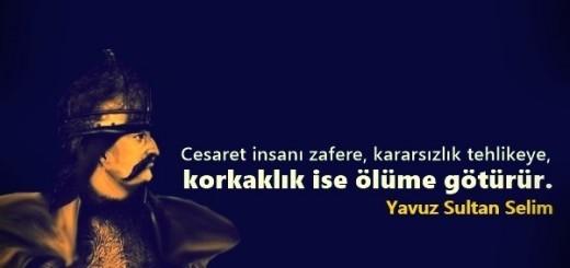 Yavuz Sultan Selim Sözleri