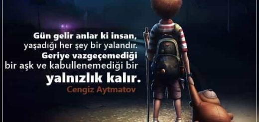 Cengiz Aytmatov Sözleri
