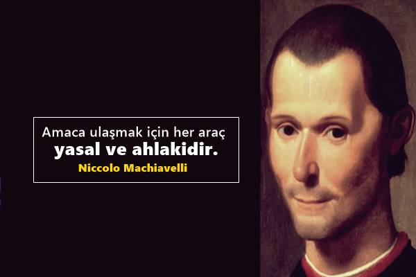 Niccolo Machiavelli Sözleri