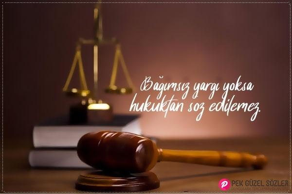 Yargı Bağımsızlığı İle İlgili Sözler